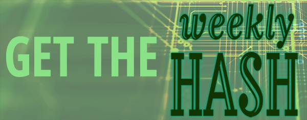 Get the Weekly Hash